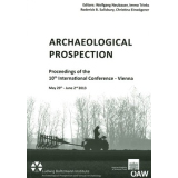 Archaeological Prospection. Proceedings of the 10th...