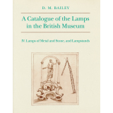 A Catalogue of the Lamps in the British Museum