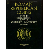 Roman Republican Coins in the Collection of the Charles...