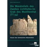 Die Wandreliefs des Zweiten Lichthofes im Grab des Monthemhat (TT34)