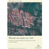 Wandel der Stadt um 1200