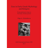 Zeus in Early Greek Mythology and Religion From...