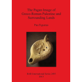 The Pagan Image of Greco-Roman Palestine and Surrounding...