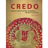 CREDO - Christianisierung Europas im Mittelalter