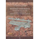 Keszthely-Fenékpuszta - Katalog der Befunde und...