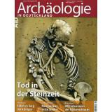 Archäologie in Deutschland. Heft 2013/5. Tod in der...