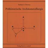 Prähistorische Archäometallurgie