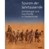 Spuren der Jahrtausende, Archäologie und Geschichte...