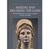 Making and Breaking the Gods