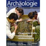 Archäologie in Deutschland. Heft 2013/6. Vergessene...