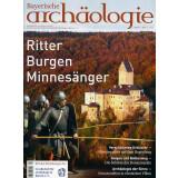 Bayerische Archäologie, Heft 4/2013 - Ritter -...
