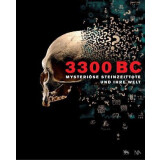 3300 BC - Mysteriöse Steinzeittote und ihre Welt