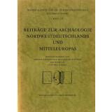 Beiträge zur Archäologie Nordwestdeutschlands...