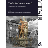 The Sack of Rome in 410 AD - The Event, its Context and...