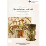 Glas in Befund und Bild. Spätmittelalterliches...