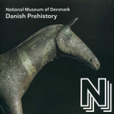 Danish Prehistory - National Museum of Denmark