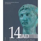 14 AD Römische Herrschaft am Rhein