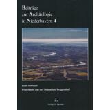 Flussfunde aus der Donau um Deggendorf