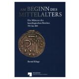 Am Beginn des Mittelalters - Die Münzen der...