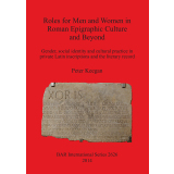 Roles for Men and Women in Roman Epigraphic Culture and...