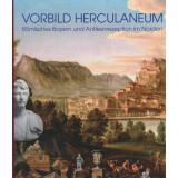 Vorbild Herculaneum - Römisches Bayern und...