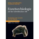 Eiszeitarchäologie auf der Schwäbischen Alb....