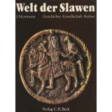 Die Welt der Slawen. Geschichte, Gesellschaft, Kultur