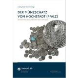 Der Münzschatz von Hochstadt Pfalz