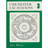 Chichester Excavations 3