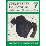 Chichester Excavations 7. Apple Down, The Mardens
