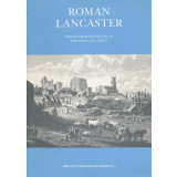 Roman Lancaster - rescue archaeology in an historic city...