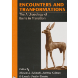 Encounters and Transformations: The Archaeology of Iberia...
