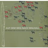 Auf dem Weg nach Walhall: Die Pferde der Altsachsen