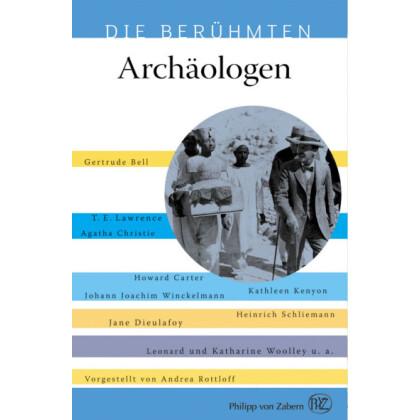 Archäologen - Die Berühmten