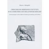 Griechische Heroenkultstätten in klassischer und...