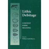 Lithic Debitage. Context, Form, Meaning