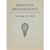 Medieval Archaeology. Journal of the Society for Medieval...