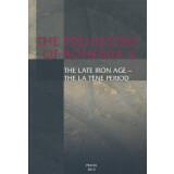 The Late Iron Age - The La Tene Period. The Prehistoriy...