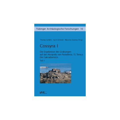 Cossyra I. Die Ergebnisse der Grabungen auf der Akropolis von ...
