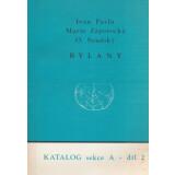 Bylany, 2 Volume