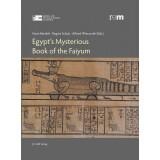 Egypts Mysterious Book of the Faiyum