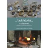 Fragile Splendour - Narin Pirilti. Glass in the Medusa...