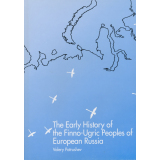 The Early History of the Finno-Ugric Peoples of European...