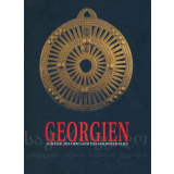 Georgien - Schätze aus dem Land des goldenen Vlies