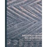 Jungsteinzeit am Rand des Linzer Beckens