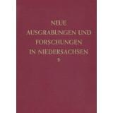 Neue Ausgrabungen und Forschungen in Niedersachsen, Band 5