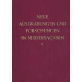 Neue Ausgrabungen und Forschungen in Niedersachsen, Band 6
