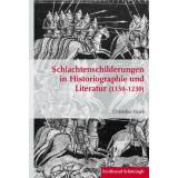 Schlachtenschilderungen in Historiographie und Literatur...