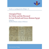 Liturgical Texts for Osiris and the Deceased in Late...