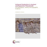 Artisanal Production in Ancient and Byzantine Thessaloniki